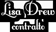 Lisa Drew, contralto